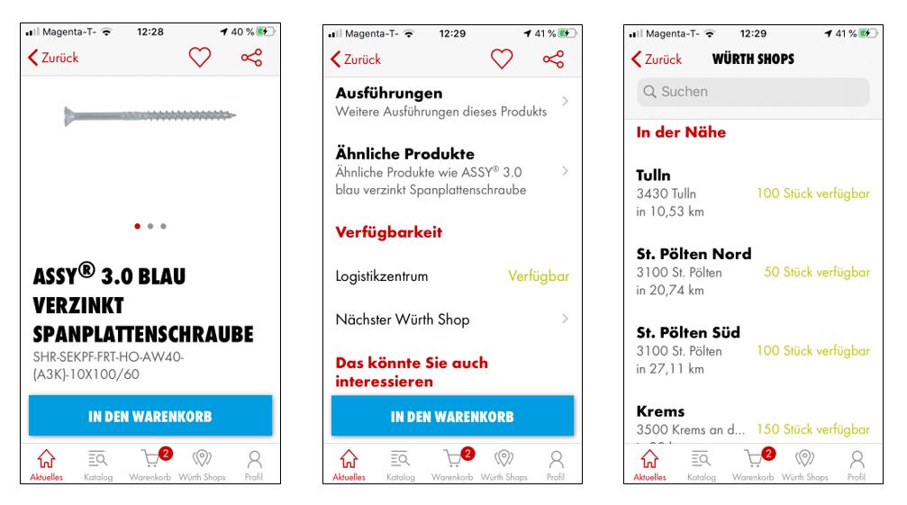 Ob ein Artikel im Würth Shop verfügbar ist, finden Sie ebenfalls mit der Würth App schnell heraus.